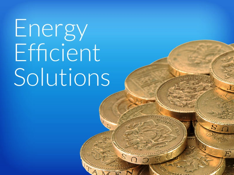Energy Efficient- Solutions
